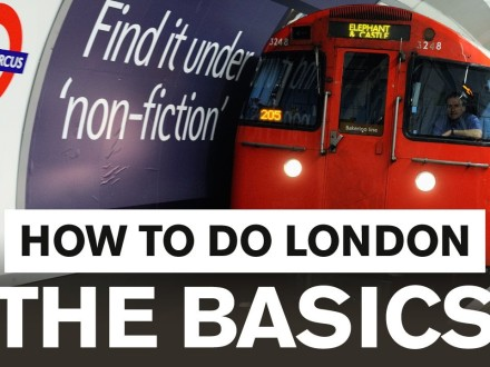 how to do london the basics lond