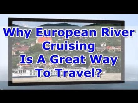 european river cruises why europ
