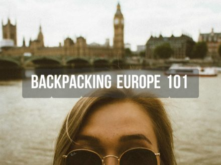 backpacking europe 101 my top 10